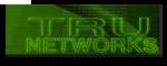 Tru networks